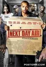 next day air Donald faison (scrubs) stars as a hapless delivery man who finds himself at the center of a drug deal gone horribly awry in next day air.