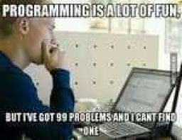 As a programmer. 50 errors in one line of code.